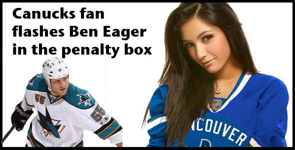 Canucks fan flashes Ben Eager in the penalty box